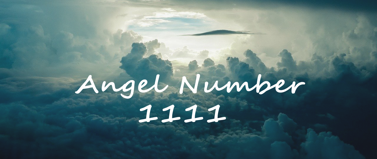 Meaning Angel Number 1111