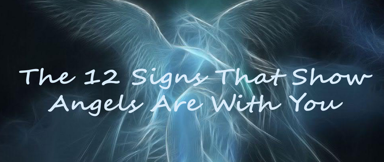 The 12 Signs That Show Angels