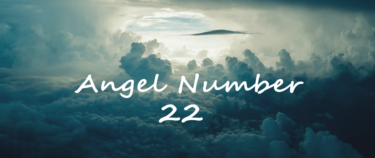 Angel Number 22 Meaning