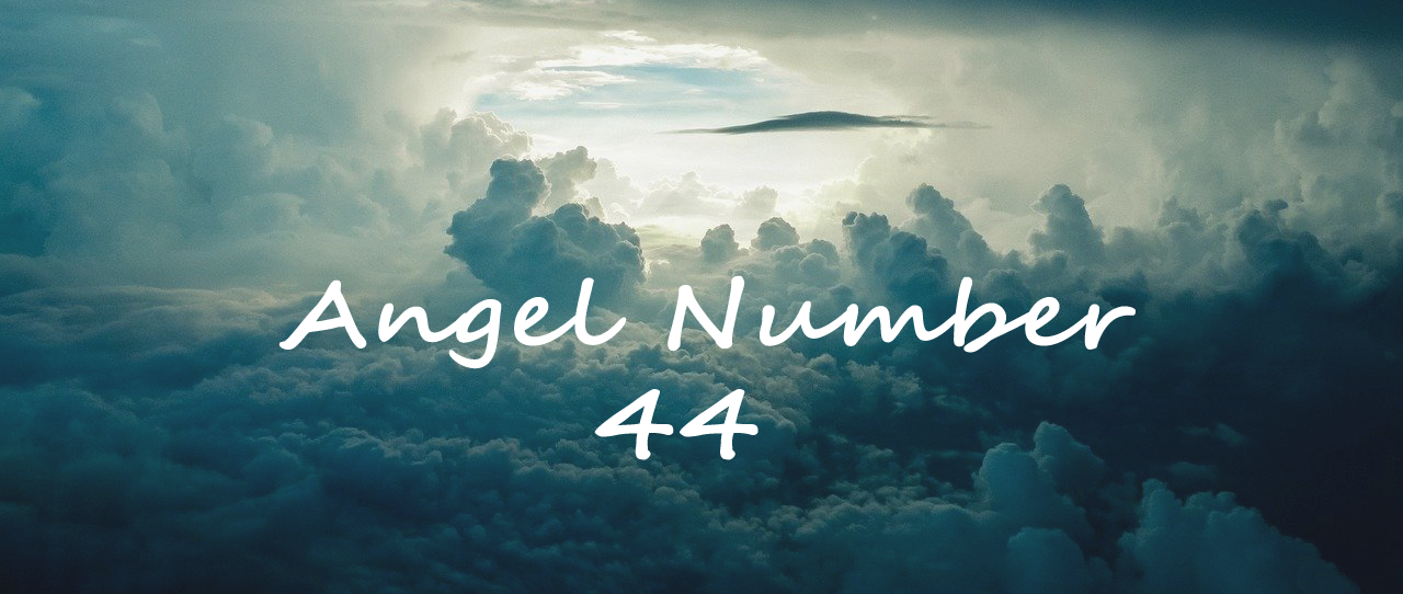 Meaning Angel Number 44