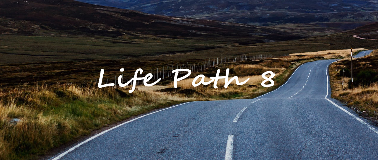 life path number 8 meaning