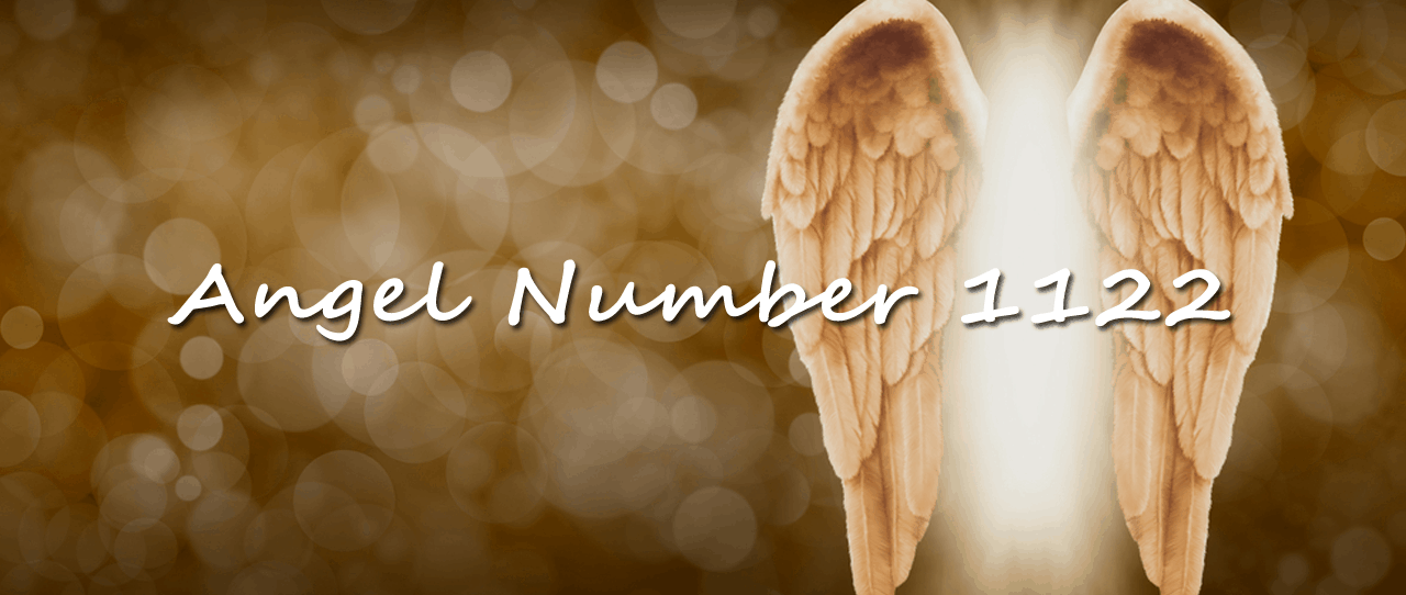 Angel Number 1122 Meaning